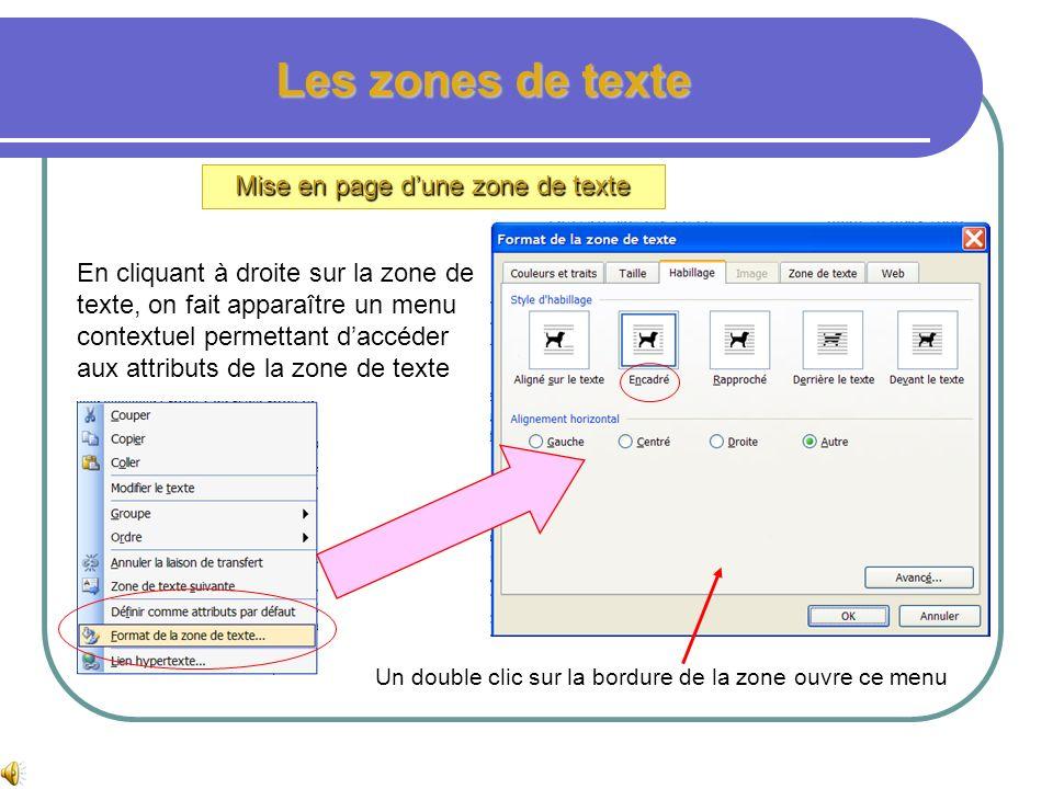 Les zones de texte insertion dune zone de texte Zone de texte Le texte encadre la zone