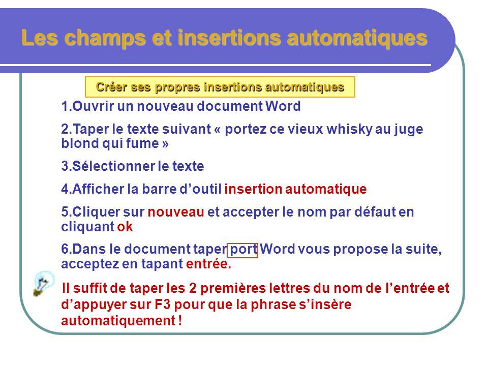 3.Cliquer sur nouveau dans la barre doutil insertion automatique (il faut que le texte choisi soit sélectionné pour que le bouton nouveau soit actif 4