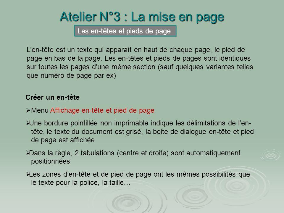 Atelier N°3 : La mise en page Exercice : Se placer dans la deuxième page de « doc de base » A laide des règles, modifier les marges gauche et droite d