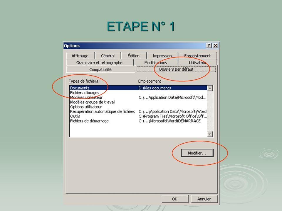 ETAPE N° 1 Créer un répertoire par défaut pour les documents Word : - Dans la barre des menus cliquer sur OUTILS - Sélectionner OPTIONS - Dans la fenê