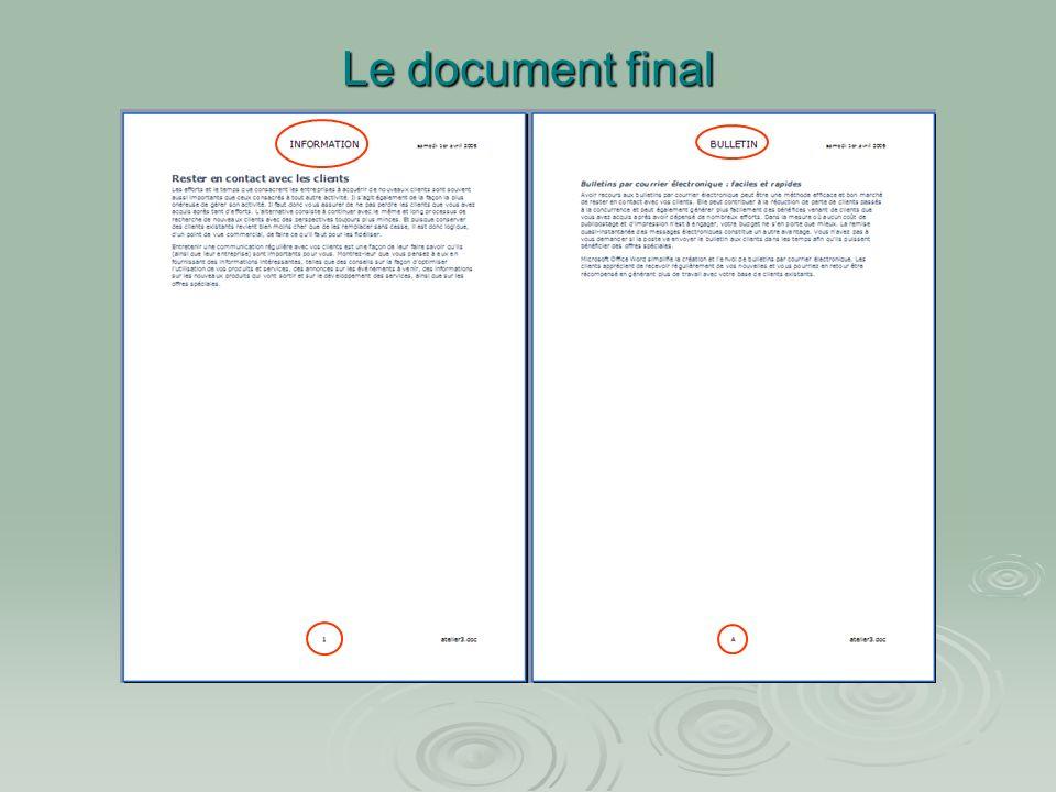 Atelier N°3 : La mise en page cliquer sur format de la numérotation : Le menu suivant apparaît Dans la partie numérotation des pages, cliquer sur à pa