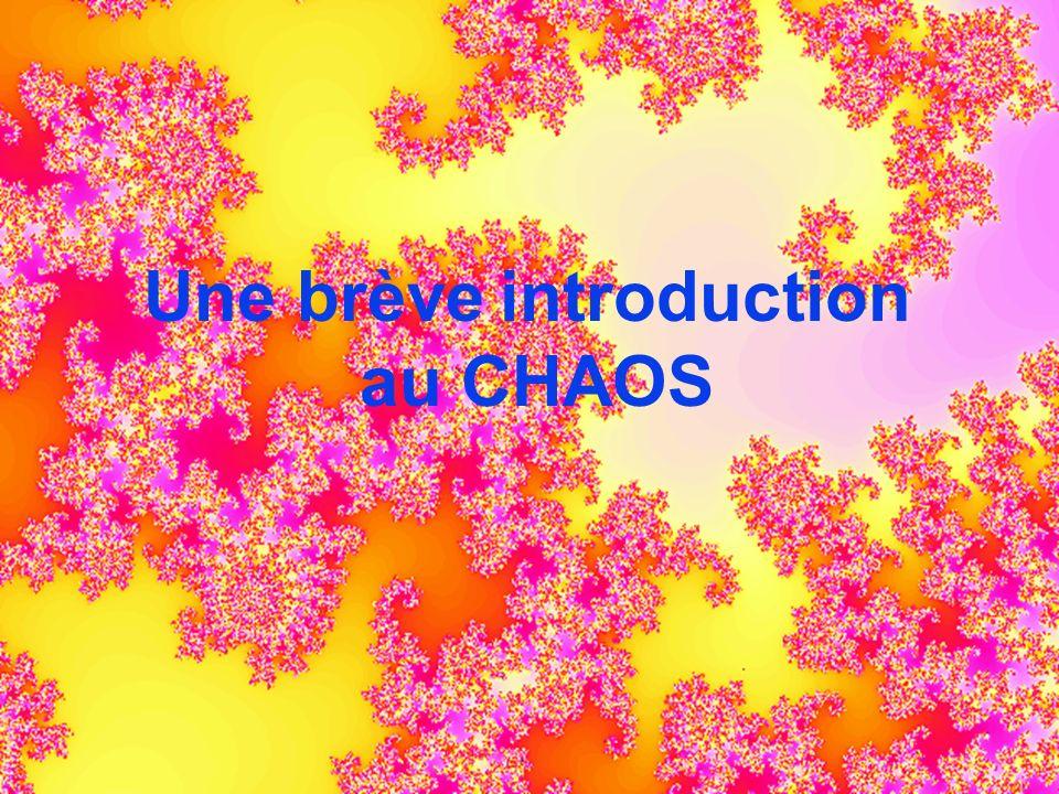 Une brève introduction au CHAOS