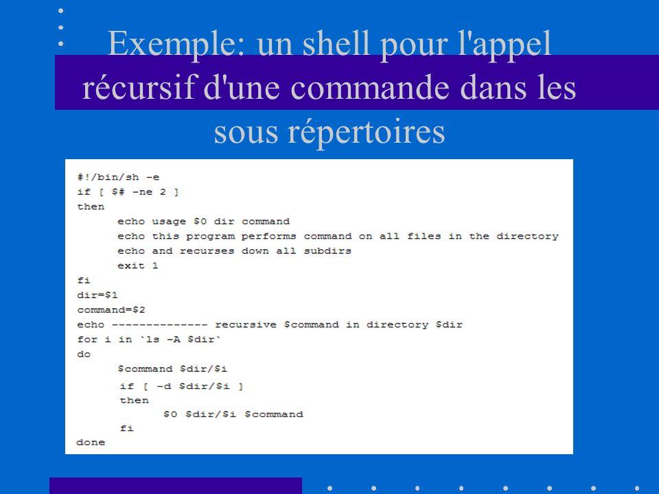 Exemple: un shell pour l'appel récursif d'une commande dans les sous répertoires