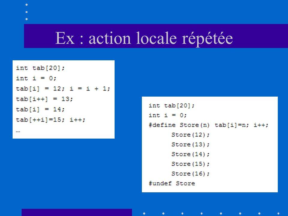 Ex : action locale répétée