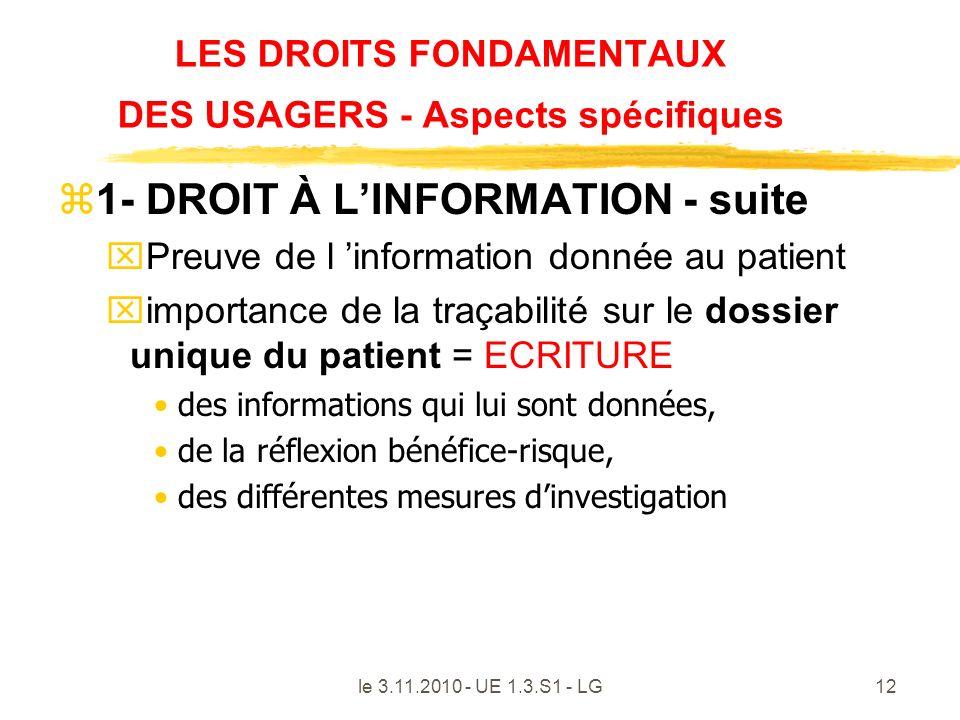 le 3.11.2010 - UE 1.3.S1 - LG12 LES DROITS FONDAMENTAUX DES USAGERS - Aspects spécifiques z1- DROIT À LINFORMATION - suite xPreuve de l information do