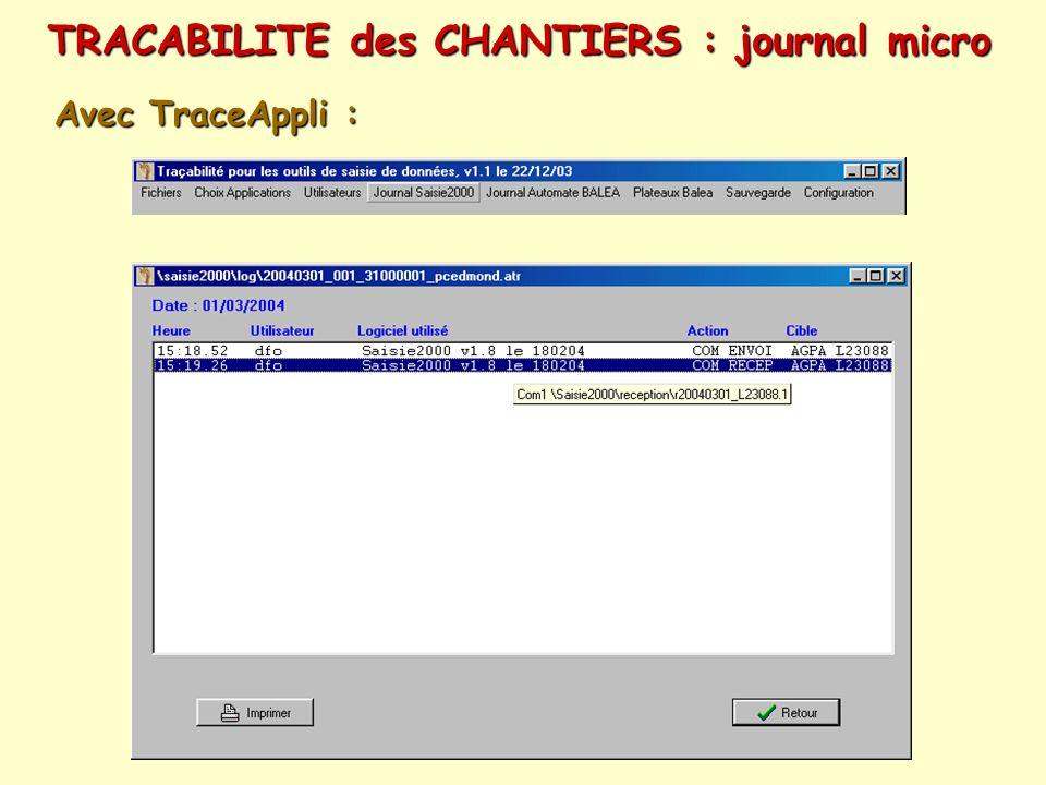 TRACABILITE des CHANTIERS : journal micro Avec TraceAppli :