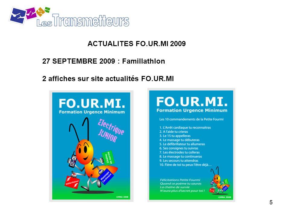 5 ACTUALITES FO.UR.MI 2009 27 SEPTEMBRE 2009 : Famillathlon 2 affiches sur site actualités FO.UR.MI
