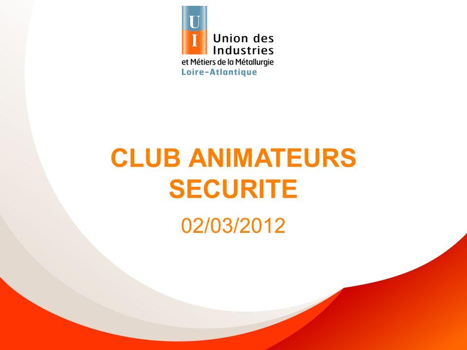CLUB ANIMATEURS SECURITE 02/03/2012