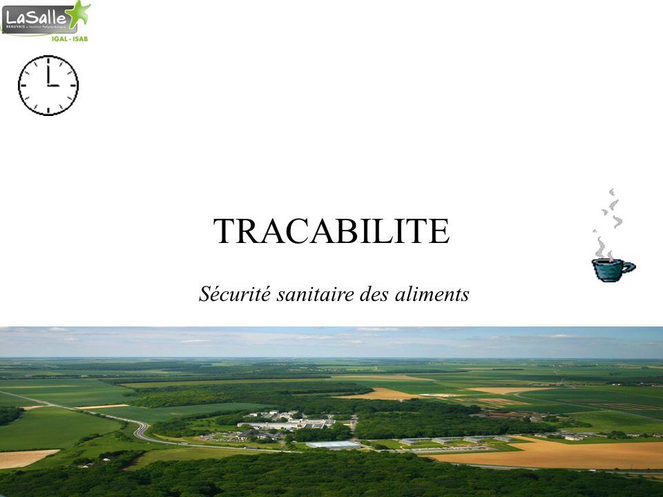 Septembre 2010 Cours Qualité Isabelle Vierne, Institut Polytechnique Lasalle Beauvais 1 TRACABILITE Sécurité sanitaire des aliments