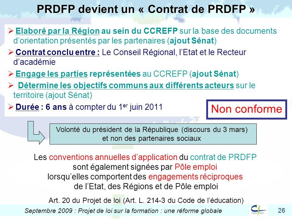 26 Septembre 2009 : Projet de loi sur la formation : une réforme globale Elaboré par la Région au sein du CCREFP sur la base des documents dorientatio