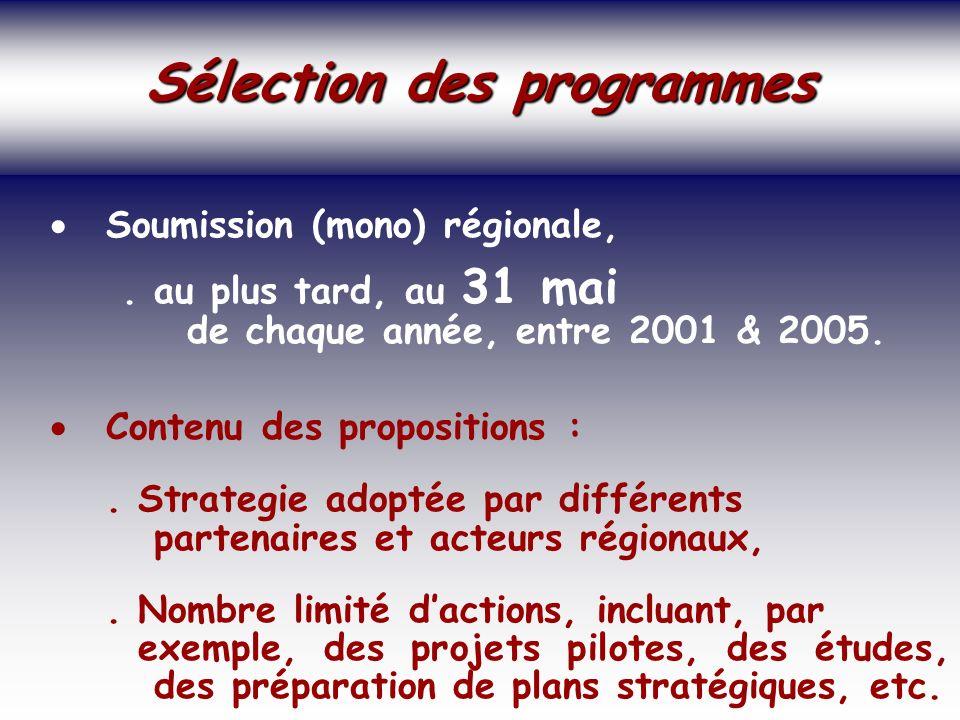 SOCIETE DE LA CONNAISSANCE Jean-Marie ROUSSEAU PARIS - REPERES 3/06/2002 6PRFR 41 Politique régionale Sélection des programmes Sélection des programmes Soumission (mono) régionale,.