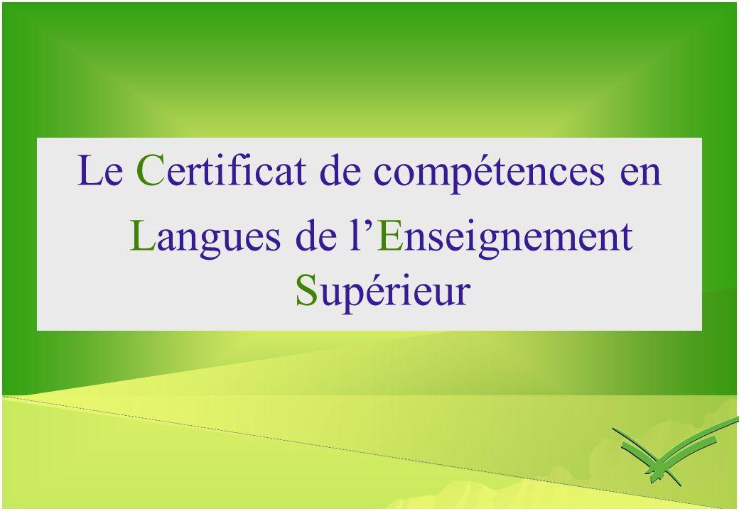 Le Certificat de compétences en Langues de lEnseignement Supérieur