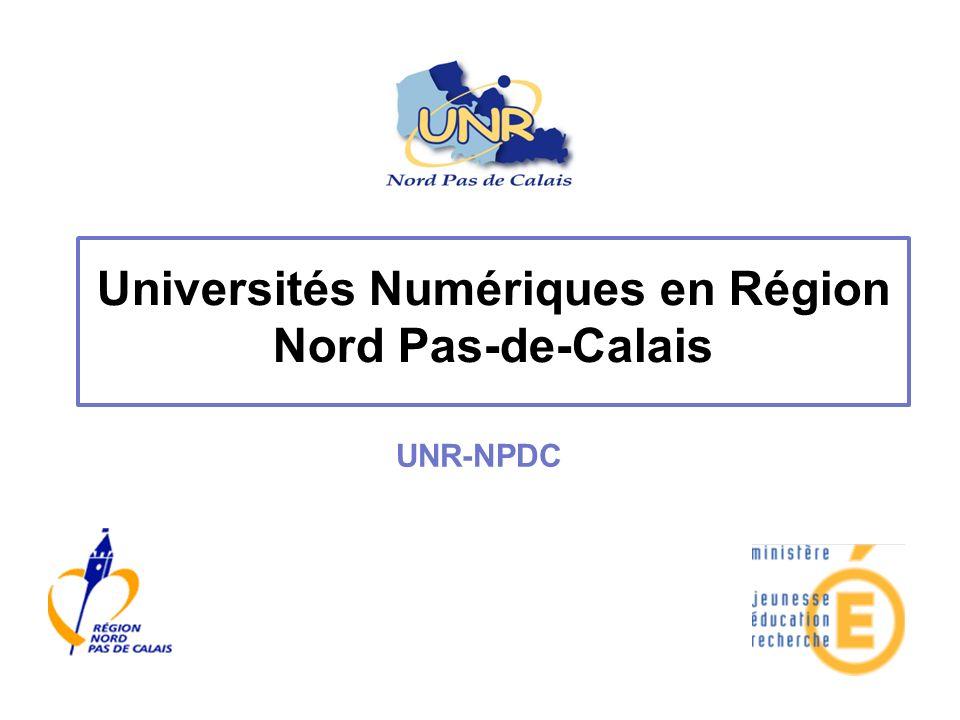 Universités Numériques en Région Nord Pas-de-Calais UNR-NPDC