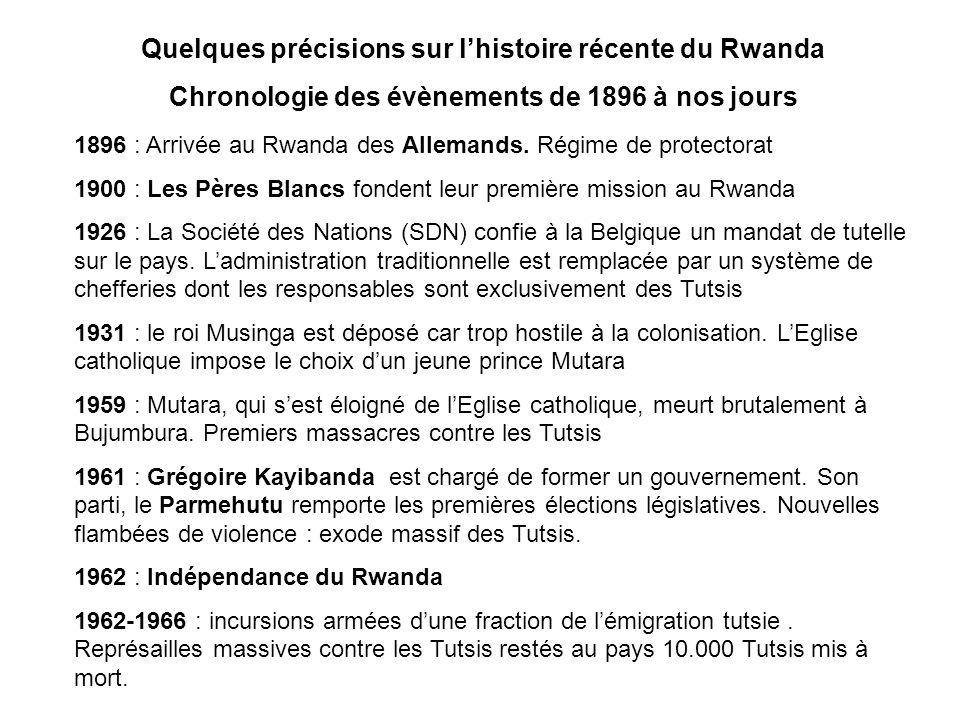 1896 : Arrivée au Rwanda des Allemands. Régime de protectorat 1900 : Les Pères Blancs fondent leur première mission au Rwanda 1926 : La Société des Na