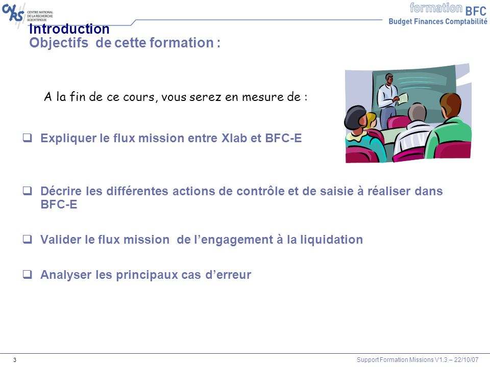 Support Formation Missions V1.3 – 22/10/07 114 Liquidation: Les OM permanents 9
