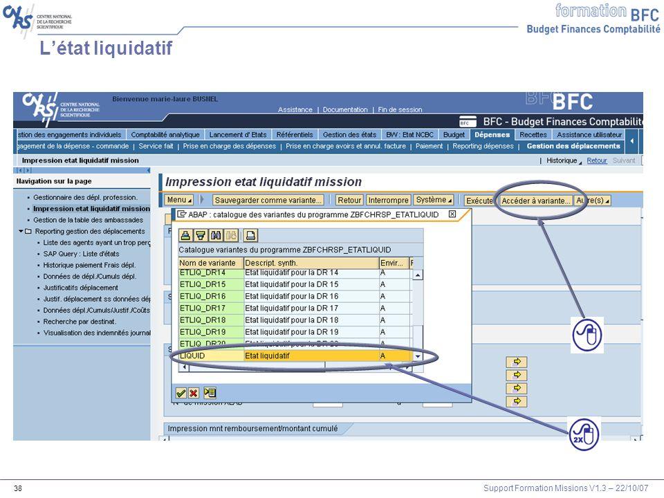 Support Formation Missions V1.3 – 22/10/07 38 Létat liquidatif