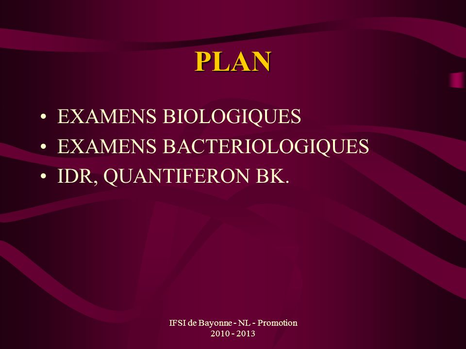 IFSI de Bayonne - NL - Promotion 2010 - 2013 IDR –Certains cas de tuberculose pulmonaire.
