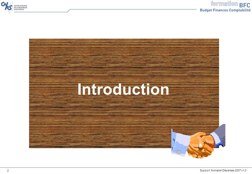 Support formation Dépenses 2007 v1.0 83 Fournisseur interne Seule lACP est autorisée à créer, modifier, supprimer ou bloquer des fournisseurs ou clients internes dans BFC.