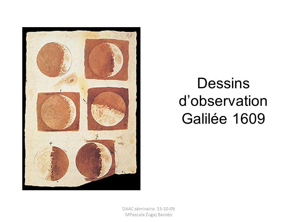 Dessins dobservation Galilée 1609 DAAC séminaire 13-10-09 MPascale Zugaj Bentéo