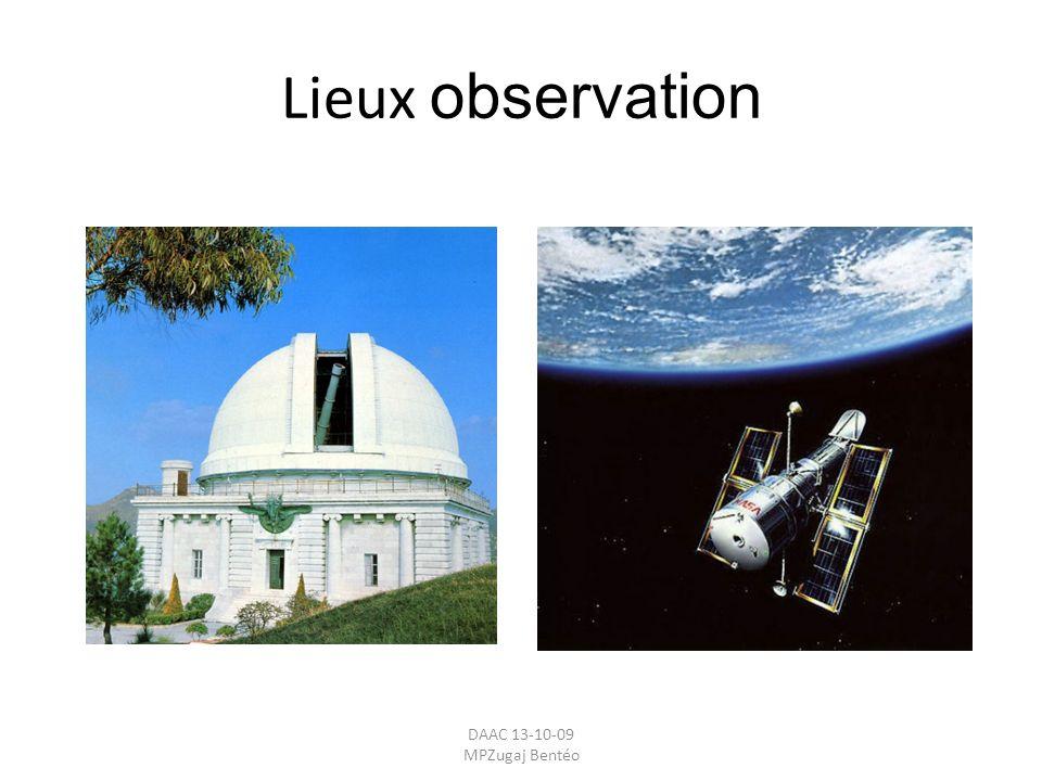 Lieux observation DAAC 13-10-09 MPZugaj Bentéo