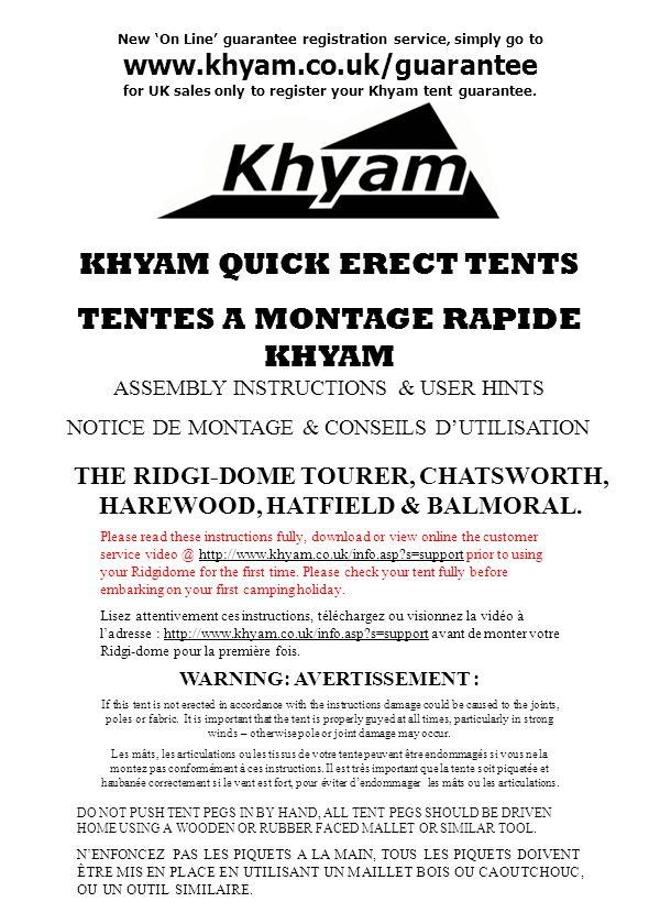KHYAM QUICK ERECT TENTS TENTES A MONTAGE RAPIDE KHYAM ASSEMBLY INSTRUCTIONS & USER HINTS NOTICE DE MONTAGE & CONSEILS DUTILISATION THE RIDGI-DOME TOUR
