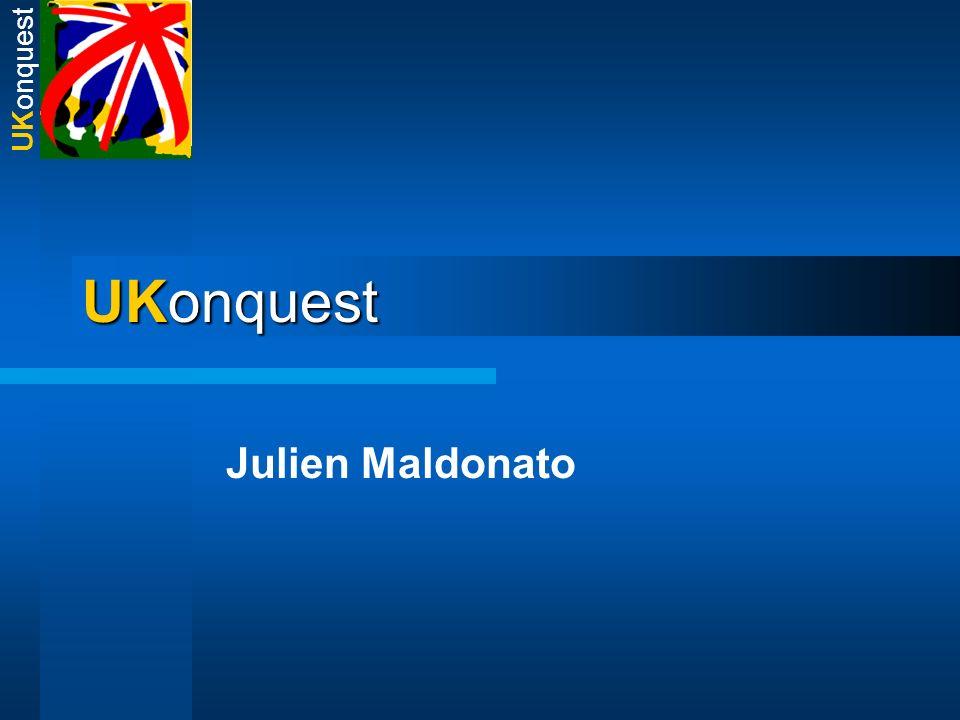 UKonquest Julien Maldonato UKonquest