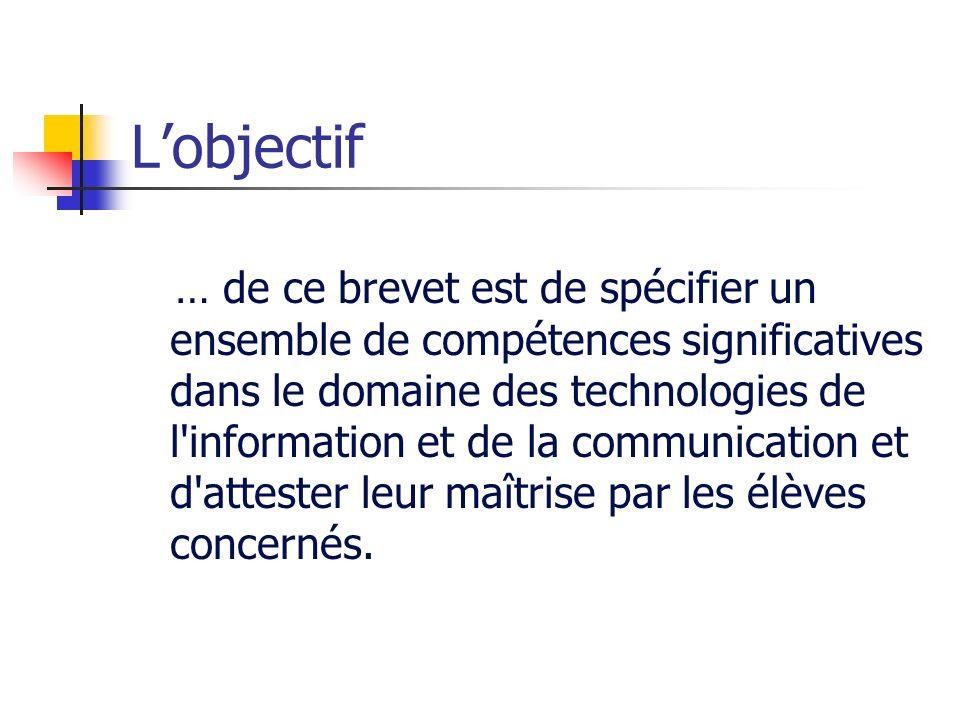 Lobjectif … de ce brevet est de spécifier un ensemble de compétences significatives dans le domaine des technologies de l'information et de la communi