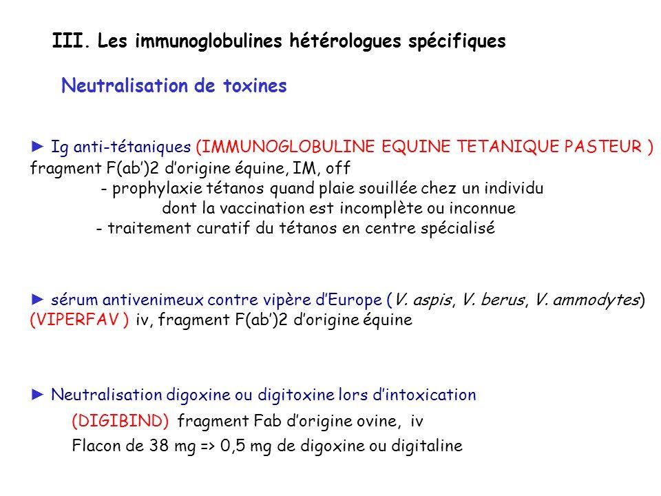 sérum antivenimeux contre vipère dEurope (V. aspis, V. berus, V. ammodytes) (VIPERFAV ) iv, fragment F(ab)2 dorigine équine Ig anti-tétaniques (IMMUNO