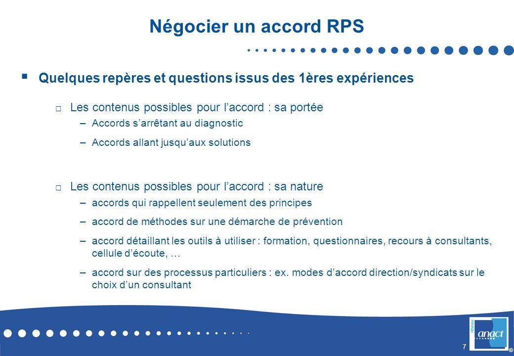 7 © Négocier un accord RPS Quelques repères et questions issus des 1ères expériences Les contenus possibles pour laccord : sa portée –Accords sarrêtan