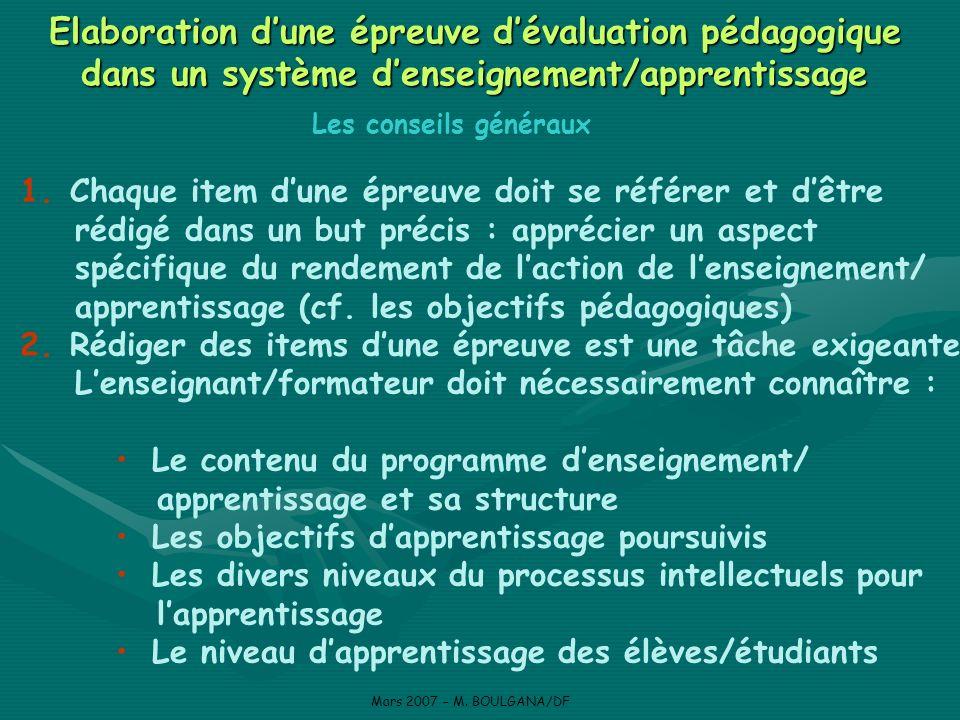Elaboration dune épreuve dévaluation pédagogique dans un système denseignement/apprentissage Mars 2007 – M.