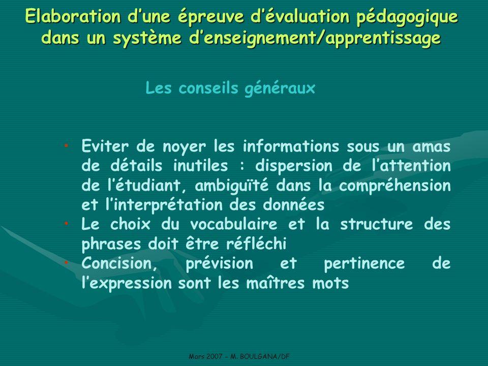 Les diverses formes de questions-items à choix de réponses (choix multiples) Mars 2007 – M.