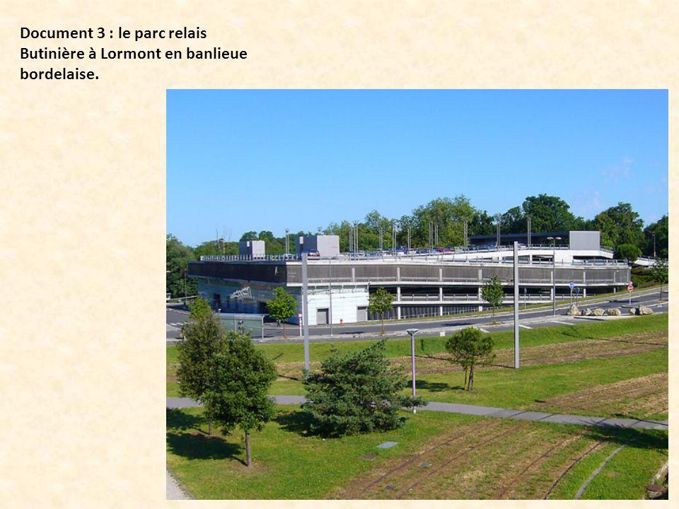 Document 3 : le parc relais Butinière à Lormont en banlieue bordelaise.