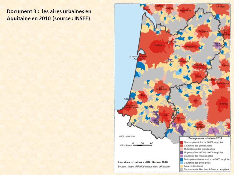 Document 3 : les aires urbaines en Aquitaine en 2010 (source : INSEE)