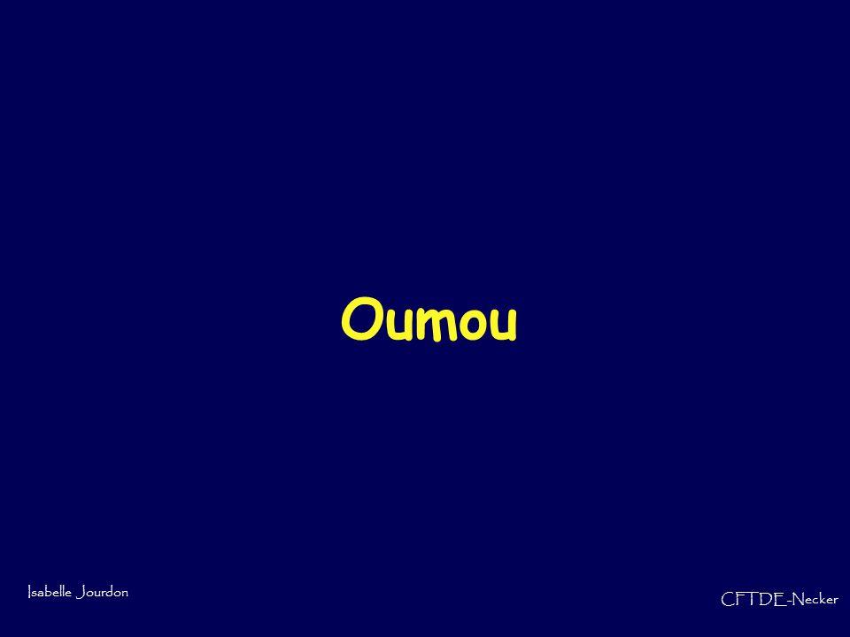 Isabelle Jourdon CFTDE-Necker Oumou