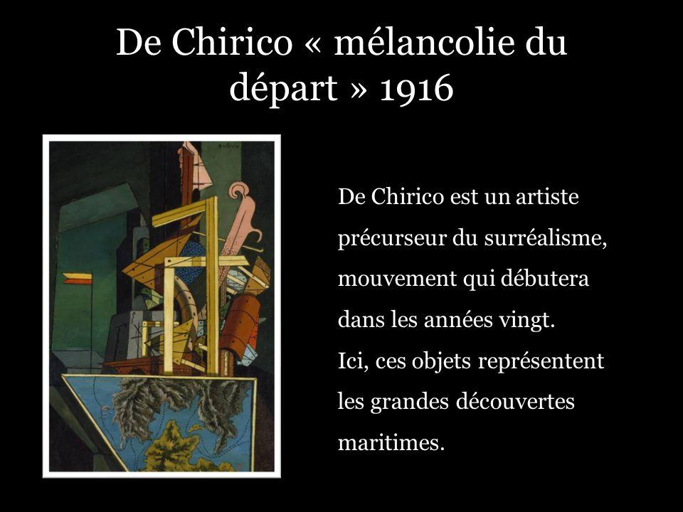 De Chirico est un artiste précurseur du surréalisme, mouvement qui débutera dans les années vingt. Ici, ces objets représentent les grandes découverte