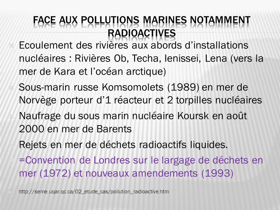 Ecoulement des rivières aux abords dinstallations nucléaires : Rivières Ob, Techa, Ienissei, Lena (vers la mer de Kara et locéan arctique) Sous-marin
