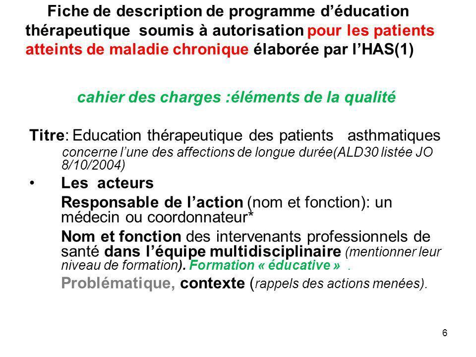 Fiche de description de programme déducation thérapeutique soumis à autorisation pour les patients atteints de maladie chronique élaborée par lHAS(1)