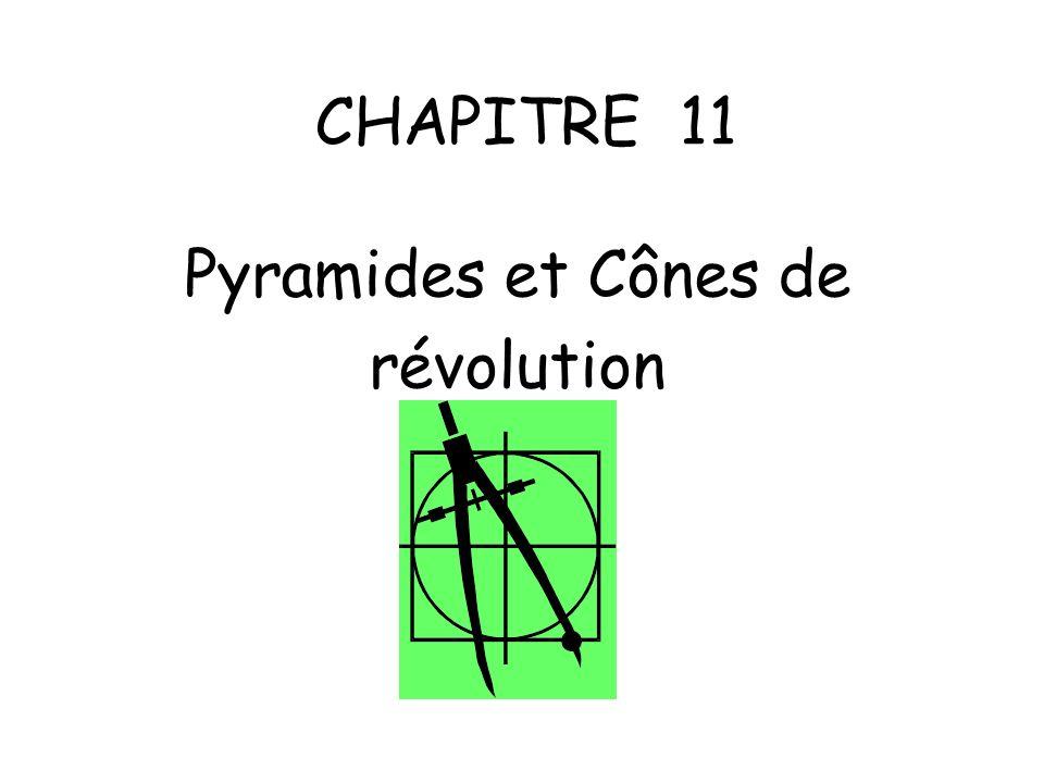CHAPITRE 11 Pyramides et Cônes de révolution