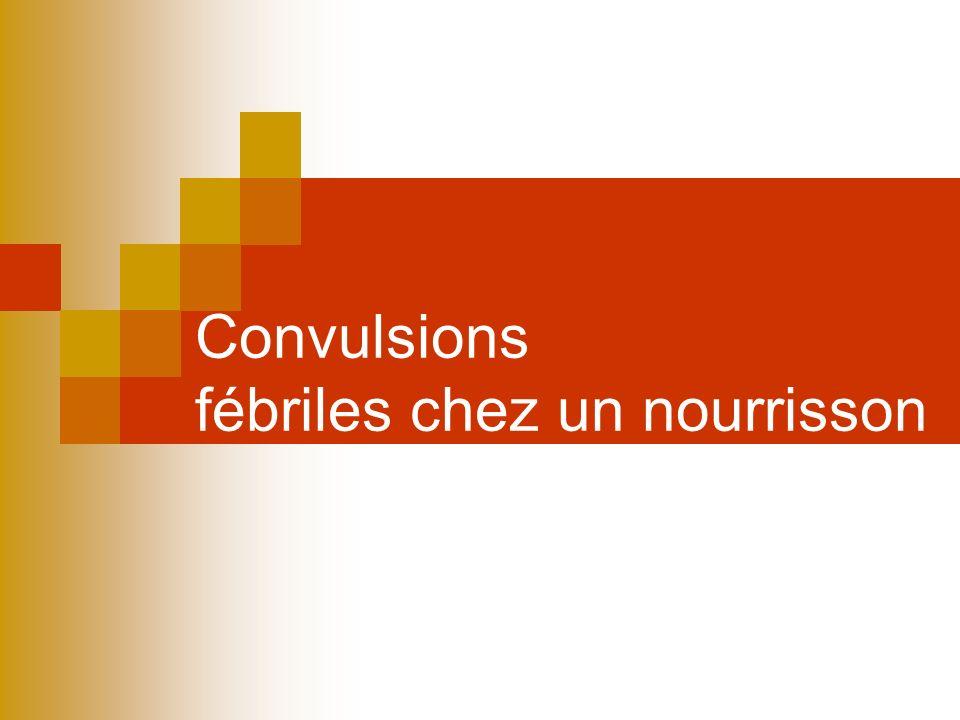 Convulsions fébriles chez un nourrisson