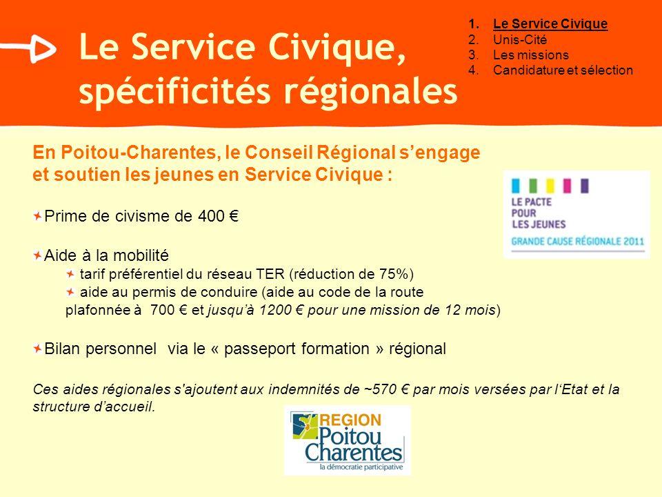 Le Service Civique, spécificités régionales En Poitou-Charentes, le Conseil Régional sengage et soutien les jeunes en Service Civique : Prime de civis