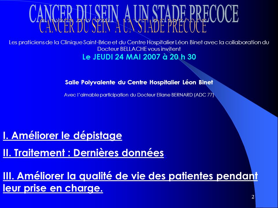33 Cancer du sein à un stade précoce I.Améliorer le dépistage II.