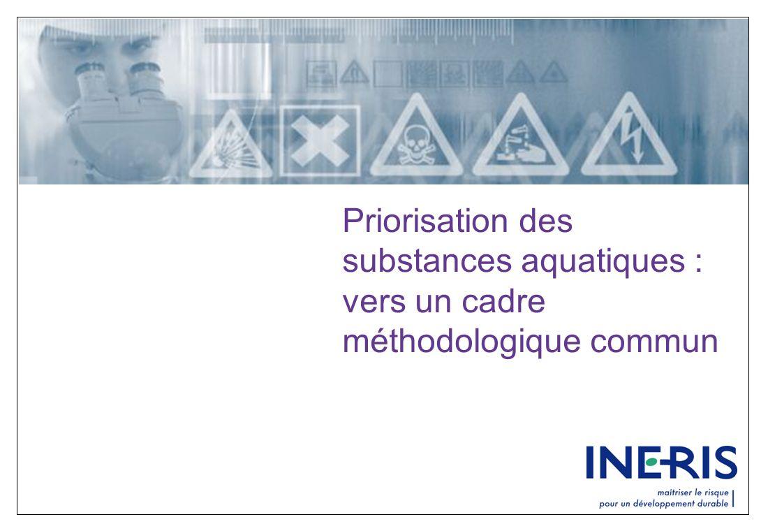 Priorisation des substances aquatiques : vers un cadre méthodologique commun