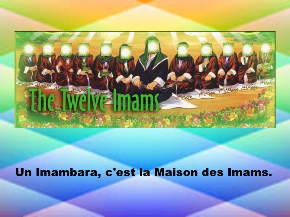 Un Imambara appartient à tout le monde ; on doit le garder toujours propre.