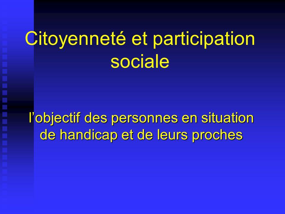 Citoyenneté et participation sociale lobjectif des personnes en situation de handicap et de leurs proches