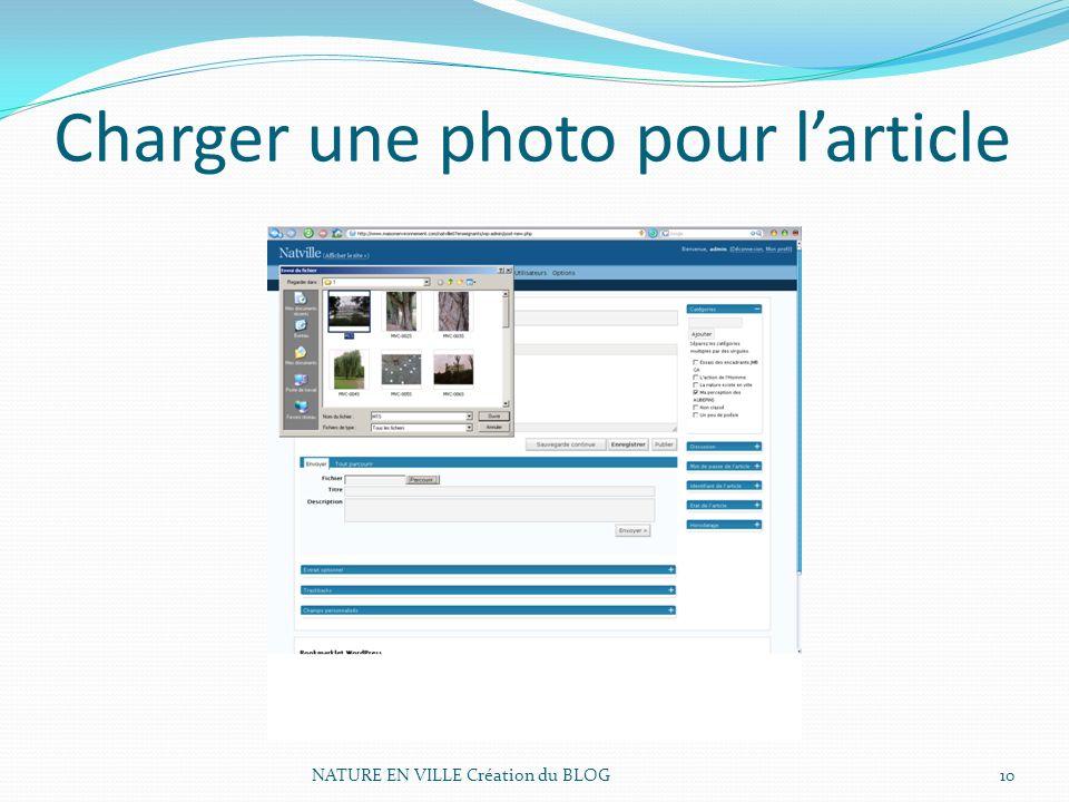 NATURE EN VILLE Création du BLOG10 Charger une photo pour larticle