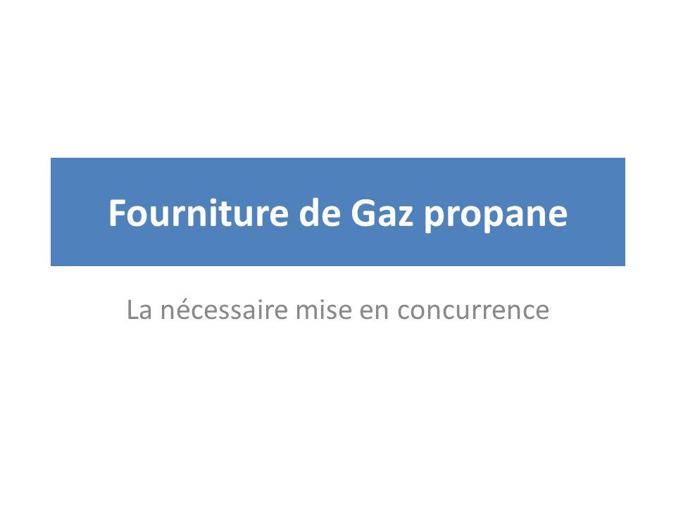 Fourniture de Gaz propane La nécessaire mise en concurrence