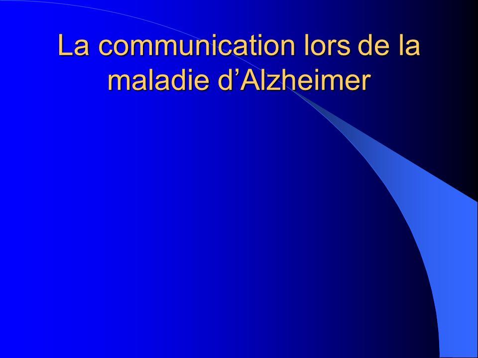 La communication lors de la maladie dAlzheimer
