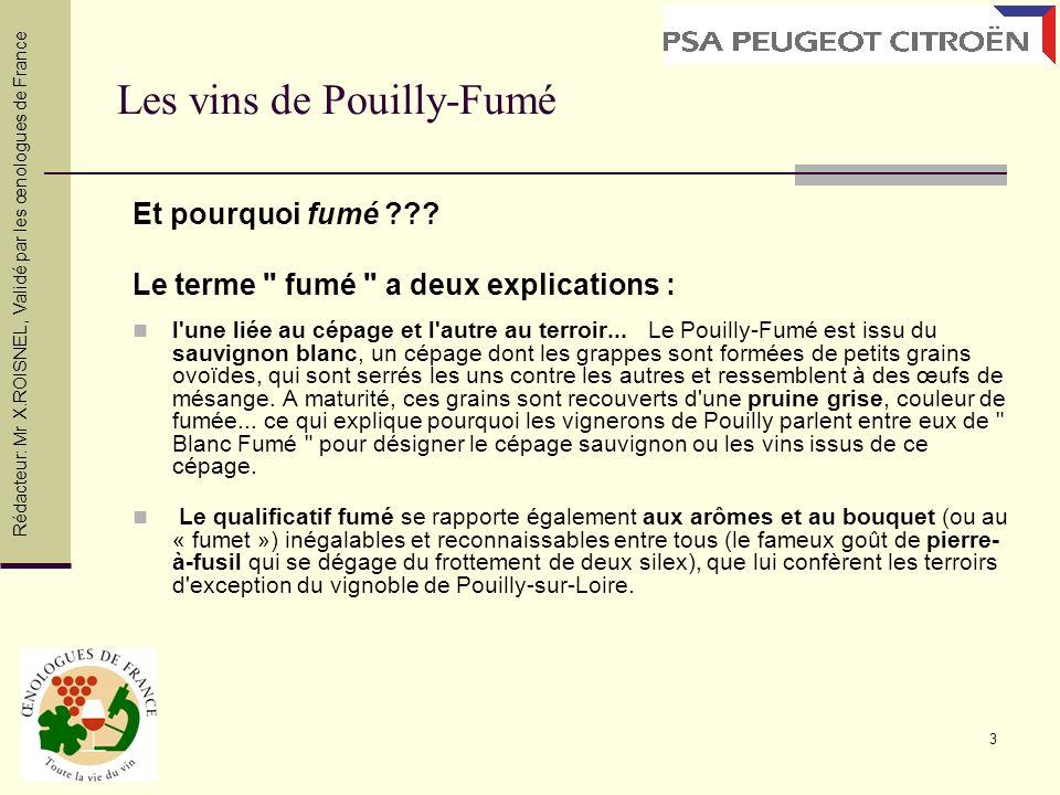 14 Domaine REDDE La Moynerie (Vin 7) Cuvée La Moynerie Situation : Provenant pour 1/3 de la commune de Saint-Andelain (Terroir «argile à silex rouge Albien»), pour 1/3 de la commune de Tracy-sur-Loire (Terroir «argilo-calcaires portlandiens») et pour 1/3 de la commune de Pouilly-sur-Loire (Terroir «marnes kimméridgiennes»), le Pouilly-Fumé La Moynerie est la cuvée phare du domaine.