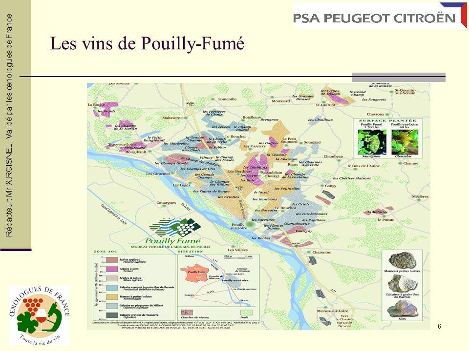 6 Les vins de Pouilly-Fumé Rédacteur: Mr X.ROISNEL, Validé par les œnologues de France