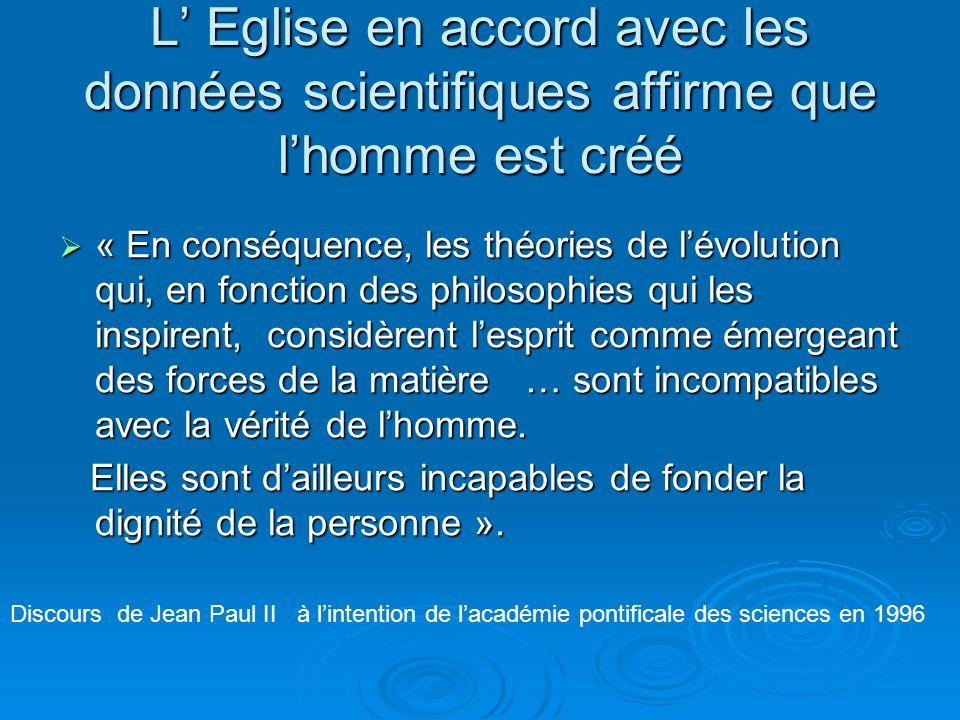 Aujourdhui, de nouvelles connaissances conduisent à reconnaître dans la théorie de lévolution plus quune hypothèse. … La convergence des résultats de